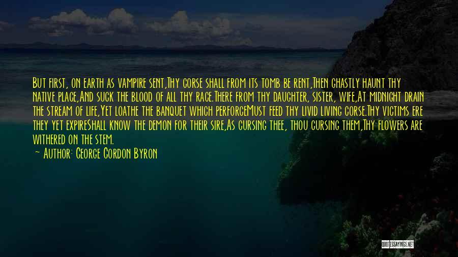 George Gordon Byron Quotes 1097801