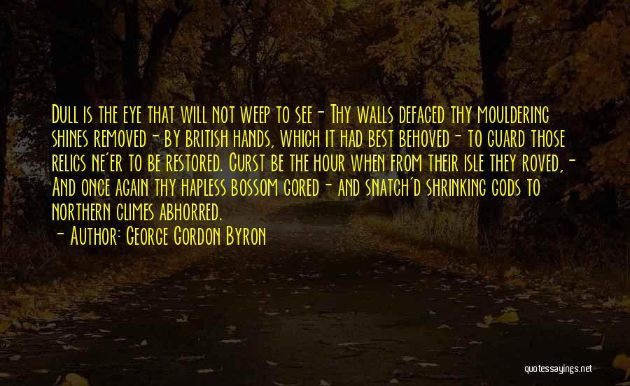 George Gordon Byron Quotes 1259485