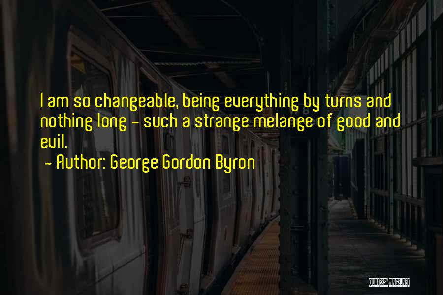 George Gordon Byron Quotes 1358263