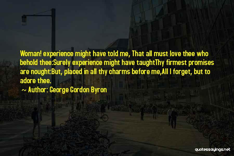 George Gordon Byron Quotes 1470011