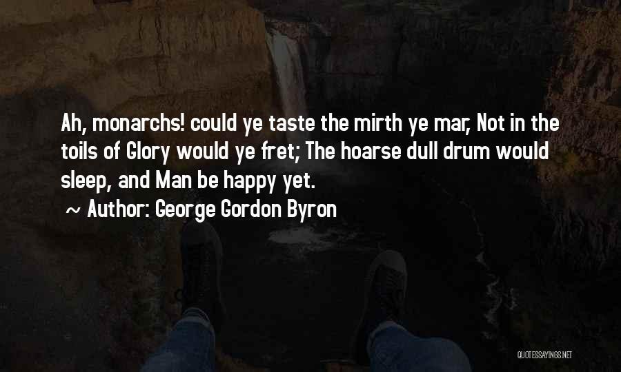 George Gordon Byron Quotes 1654280