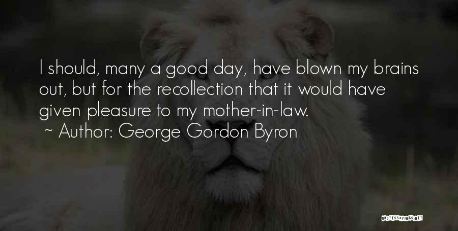 George Gordon Byron Quotes 1724066
