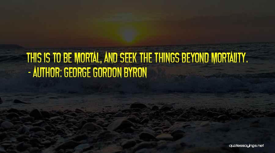George Gordon Byron Quotes 1962097