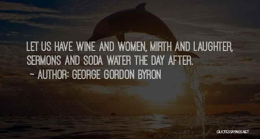 George Gordon Byron Quotes 207874