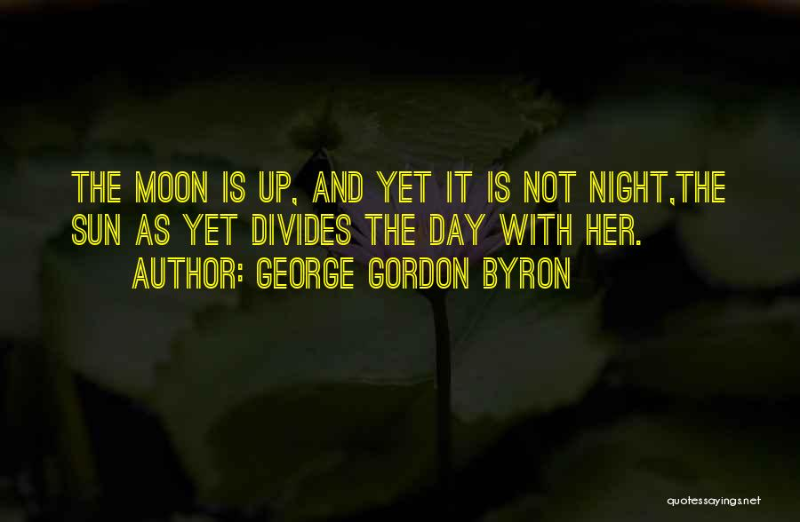 George Gordon Byron Quotes 474419