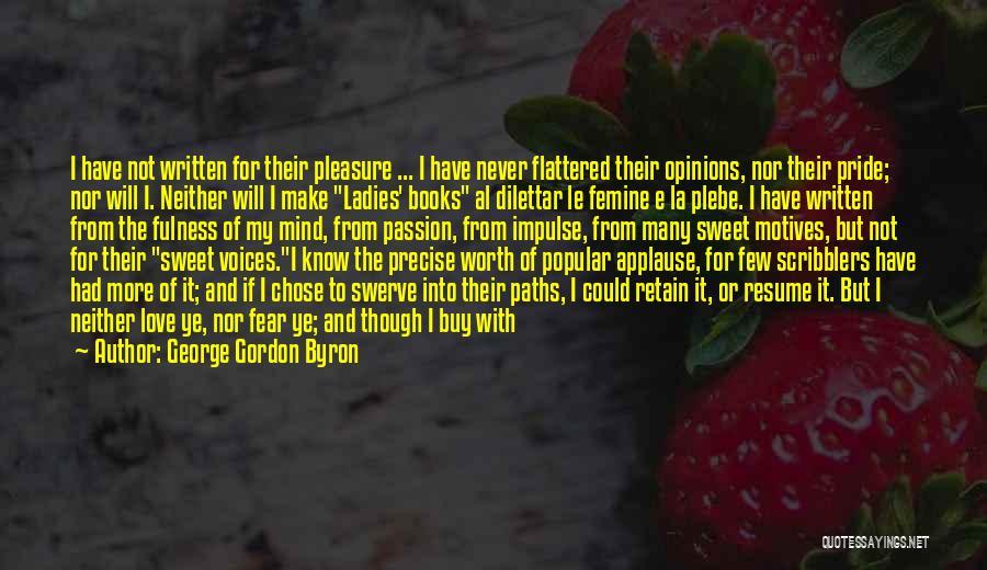 George Gordon Byron Quotes 995221
