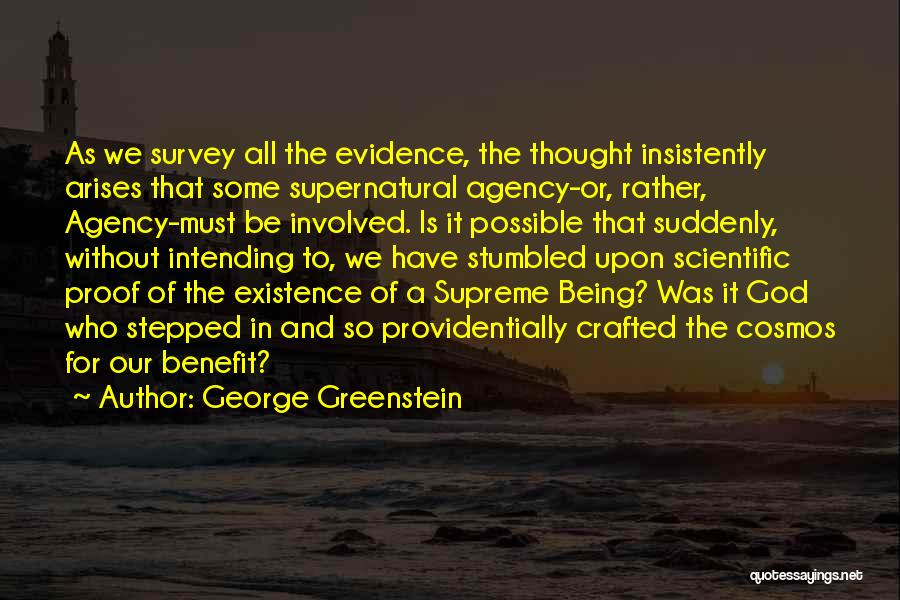 George Greenstein Quotes 1561939