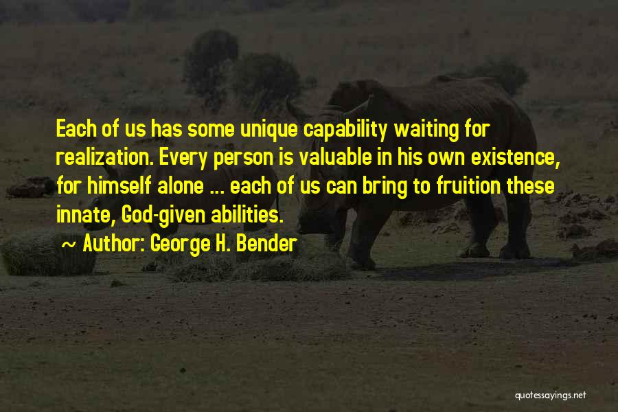 George H. Bender Quotes 688071