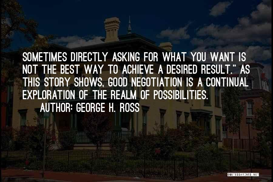 George H. Ross Quotes 1450685