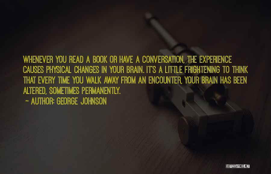 George Johnson Quotes 1627619
