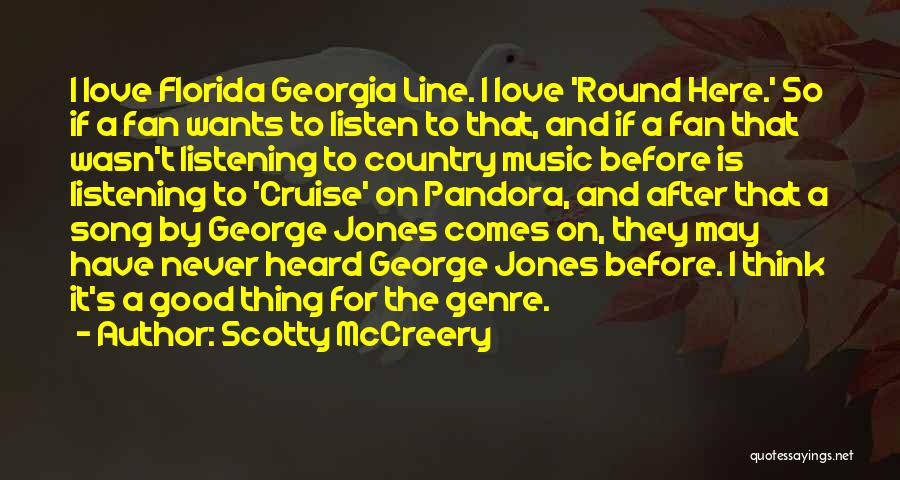 George Jones Love Song Quotes By Scotty McCreery