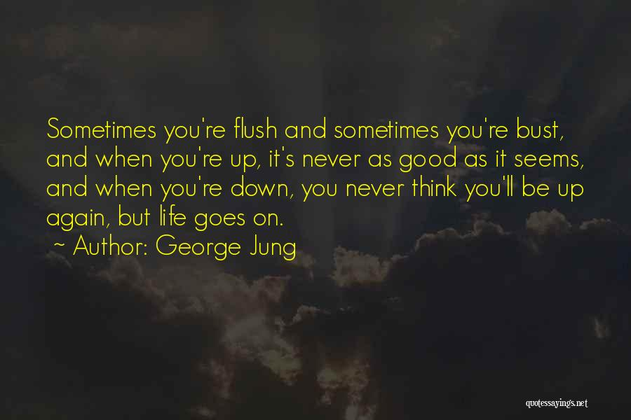 George Jung Quotes 1455642