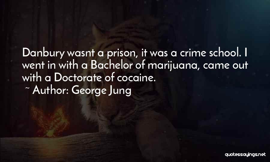 George Jung Quotes 1722481