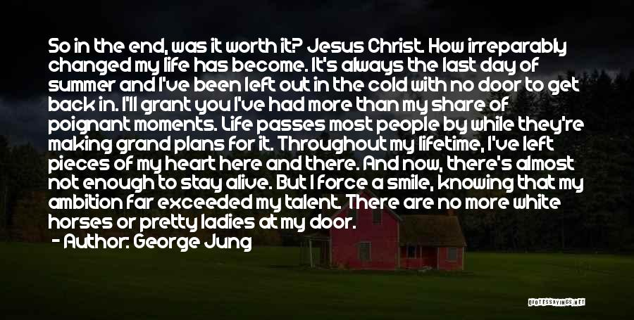 George Jung Quotes 1890349