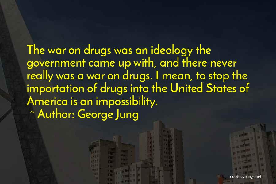 George Jung Quotes 2121726