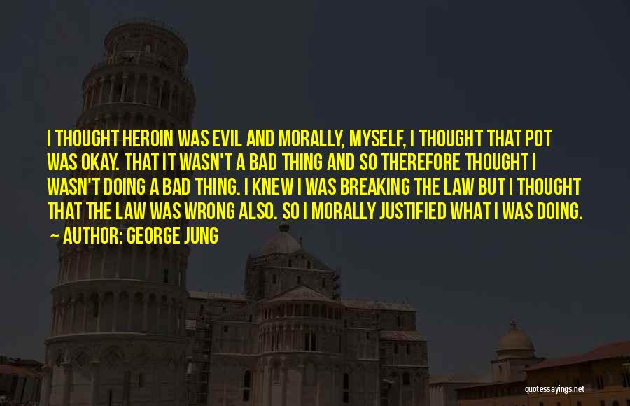 George Jung Quotes 764396