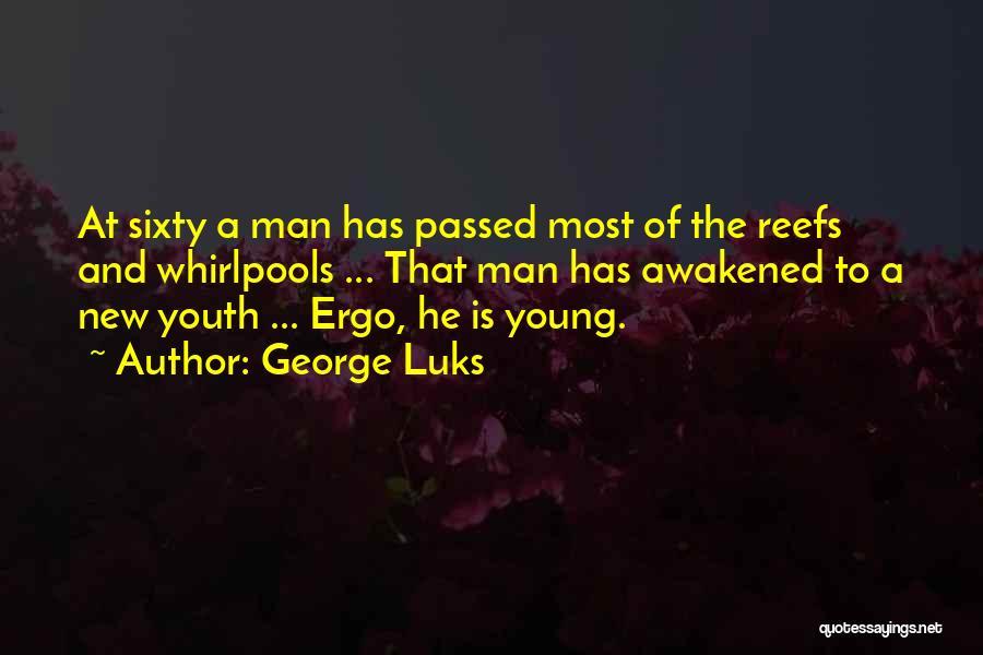 George Luks Quotes 556170