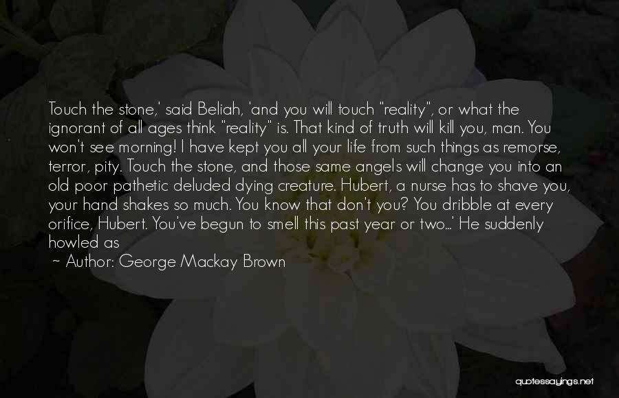 George Mackay Brown Quotes 1390007