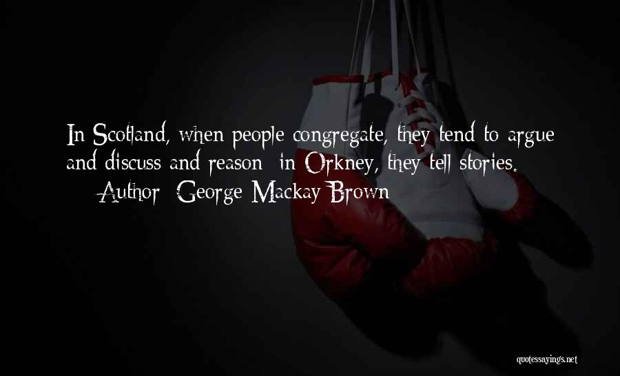 George Mackay Brown Quotes 713983