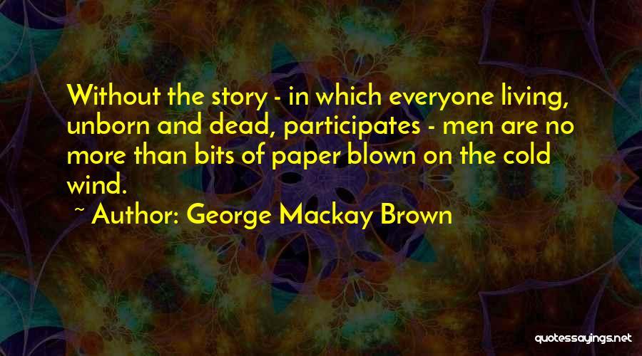 George Mackay Brown Quotes 805440