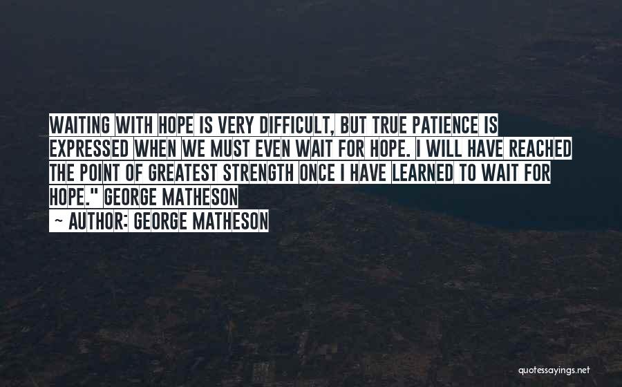 George Matheson Quotes 1444790