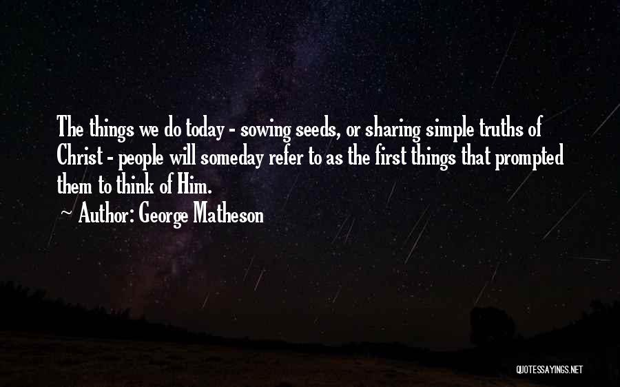George Matheson Quotes 1516330