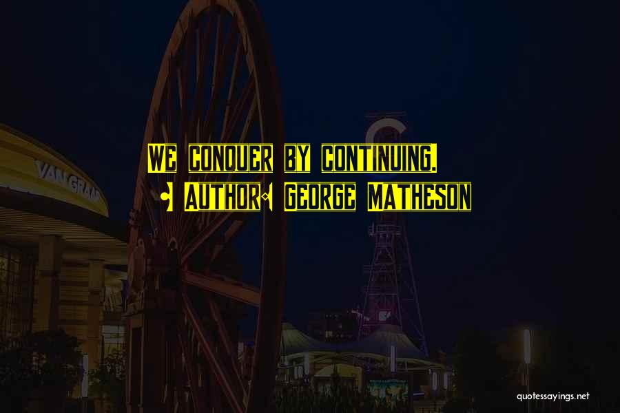 George Matheson Quotes 1601413