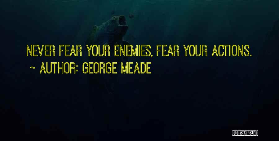George Meade Quotes 341902