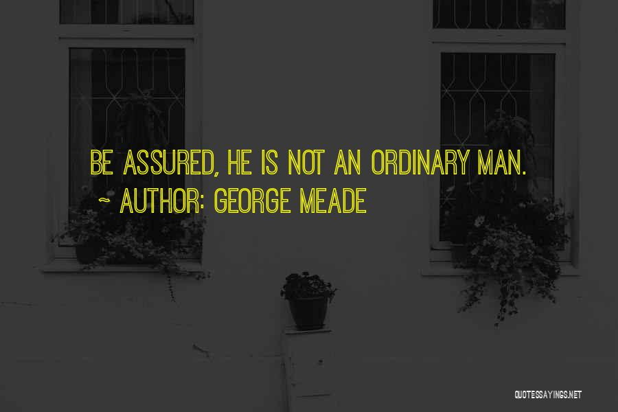 George Meade Quotes 916802