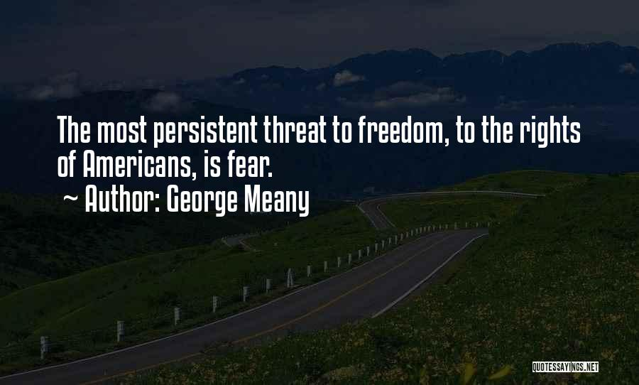 George Meany Quotes 1286072