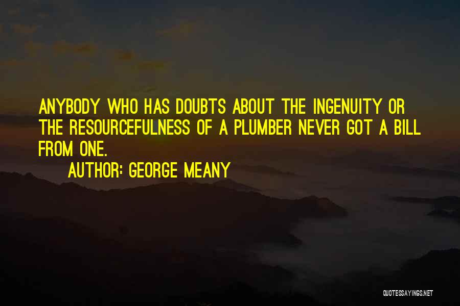 George Meany Quotes 1827079