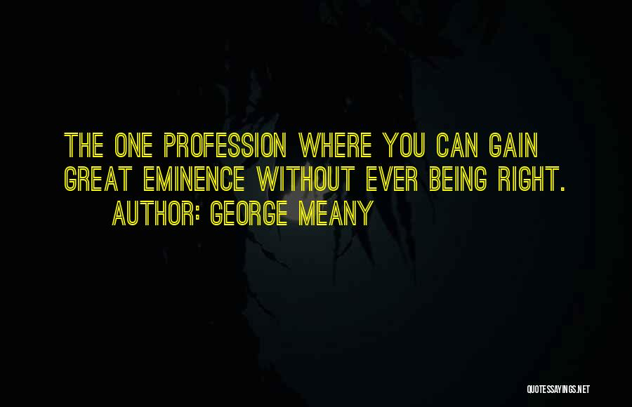 George Meany Quotes 2023627