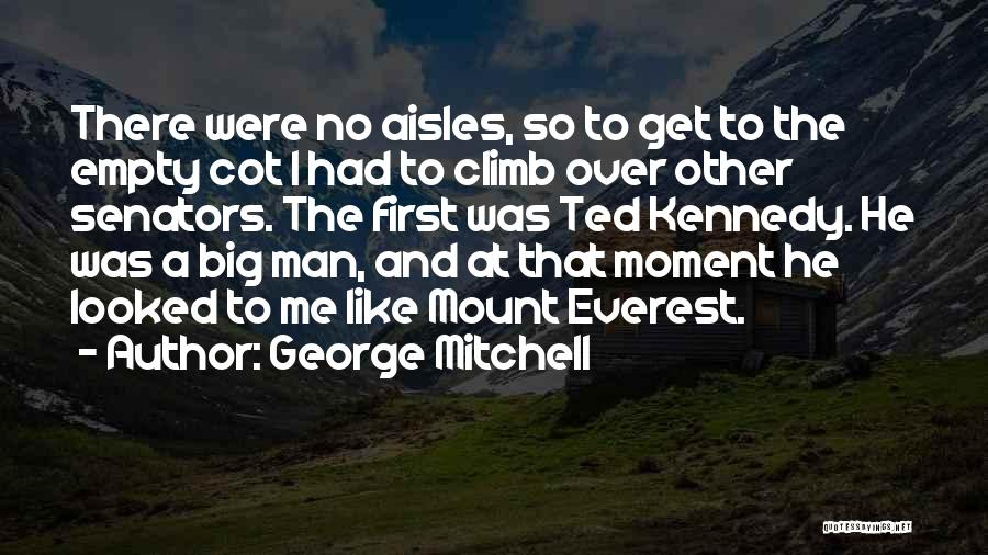 George Mitchell Quotes 2173303