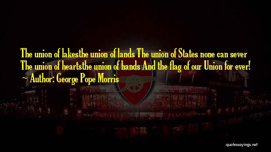 George Morris Quotes By George Pope Morris
