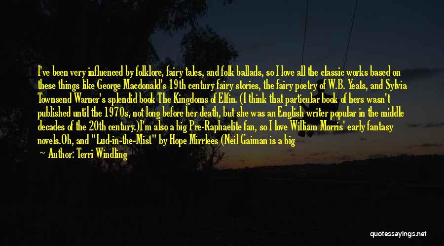George Morris Quotes By Terri Windling