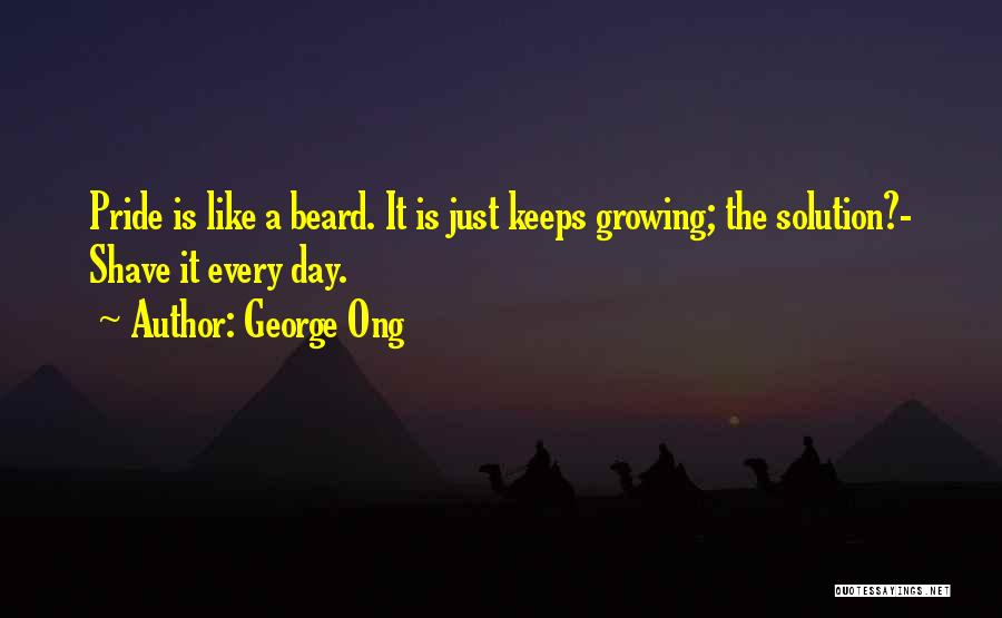 George Ong Quotes 1760302