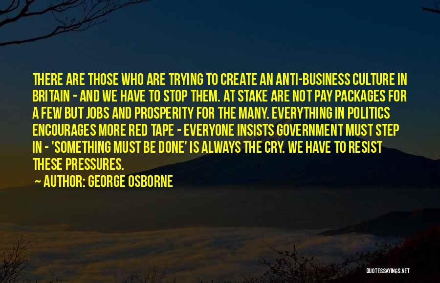 George Osborne Quotes 1040151