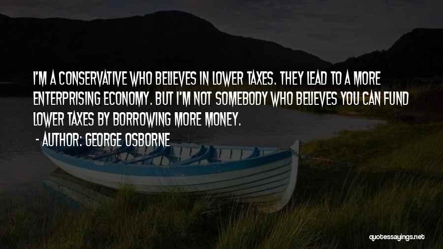 George Osborne Quotes 1233152