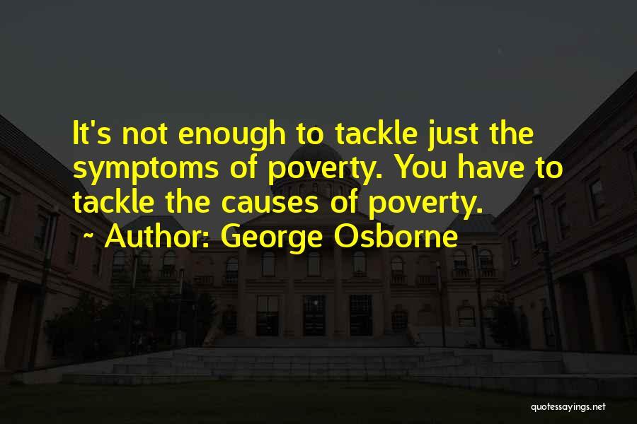 George Osborne Quotes 1304569