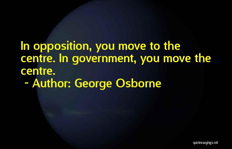 George Osborne Quotes 1418853