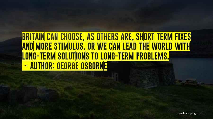 George Osborne Quotes 1420297