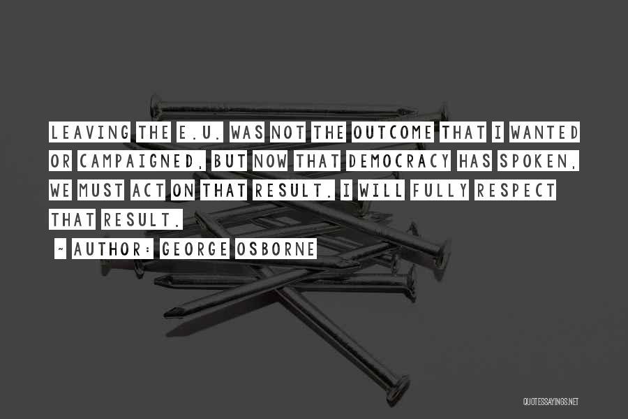 George Osborne Quotes 1431794