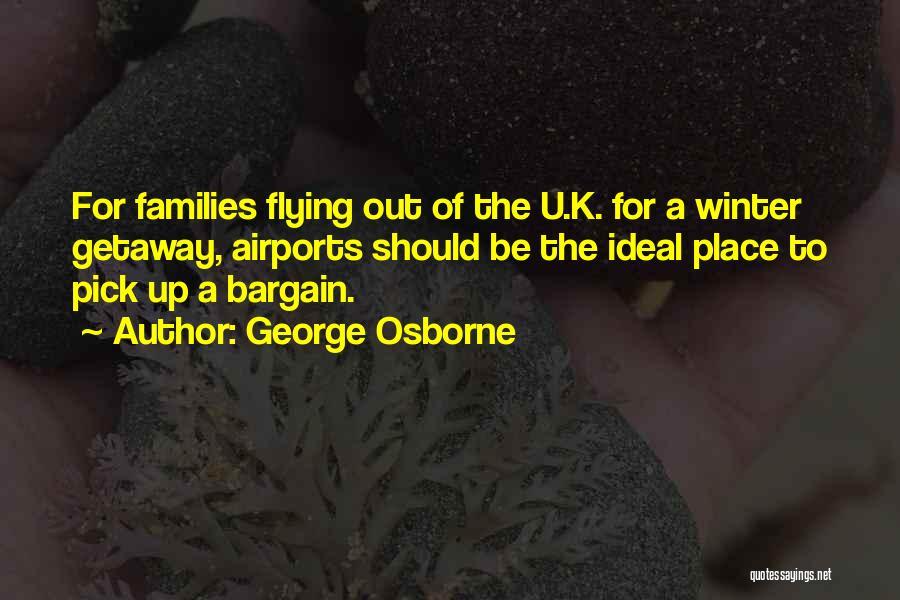 George Osborne Quotes 1509455