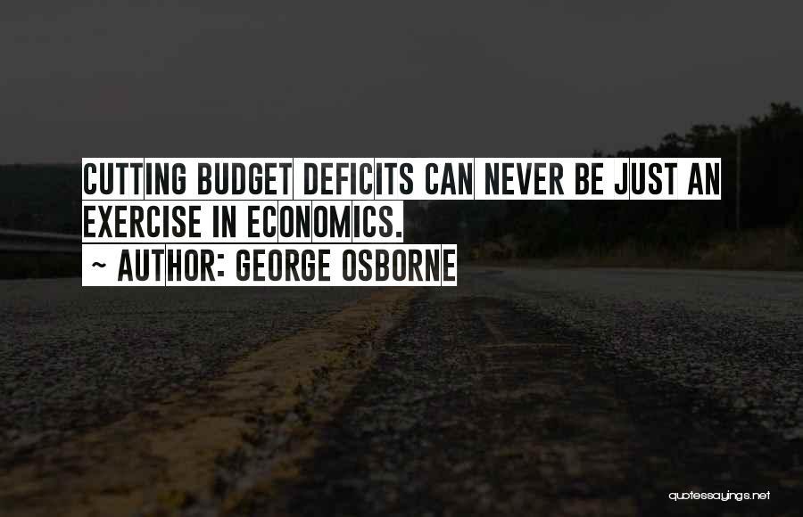 George Osborne Quotes 1525076