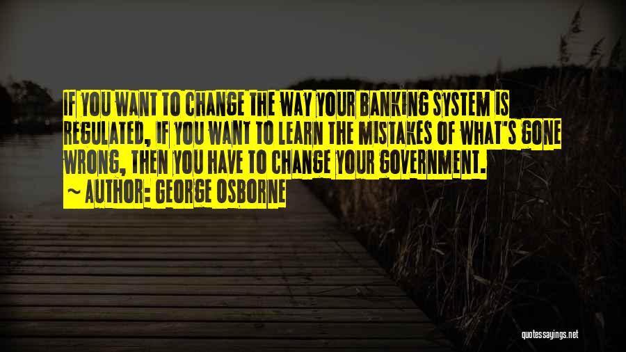 George Osborne Quotes 1536583