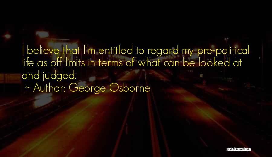 George Osborne Quotes 1543515