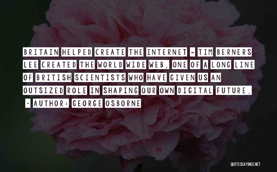 George Osborne Quotes 1653288