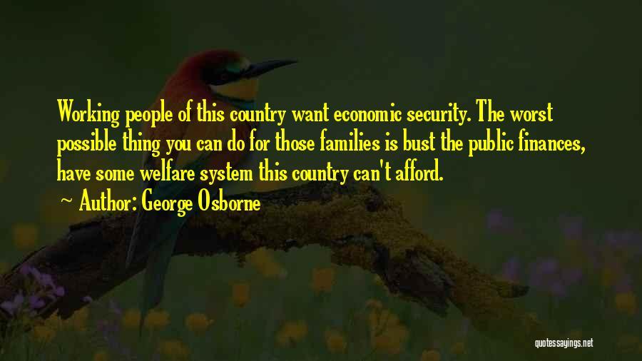 George Osborne Quotes 1790213