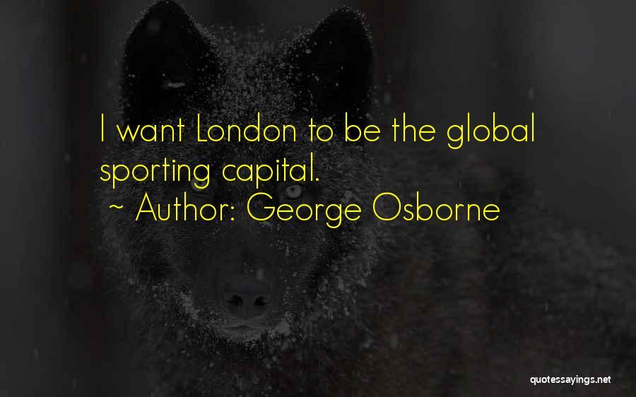 George Osborne Quotes 182751