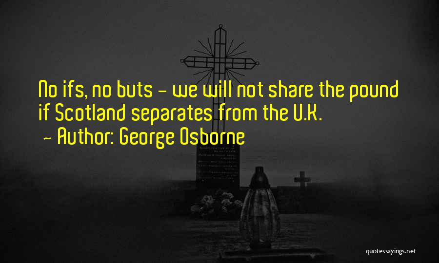 George Osborne Quotes 1951021